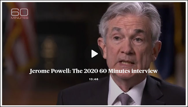 Jerome Powell: The 2020 60 Minutes Interview
