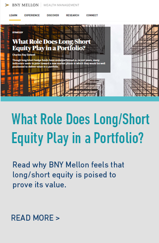 BNY Mellon-What Role Does Long/Short Equity Play in a Portfolio? paper