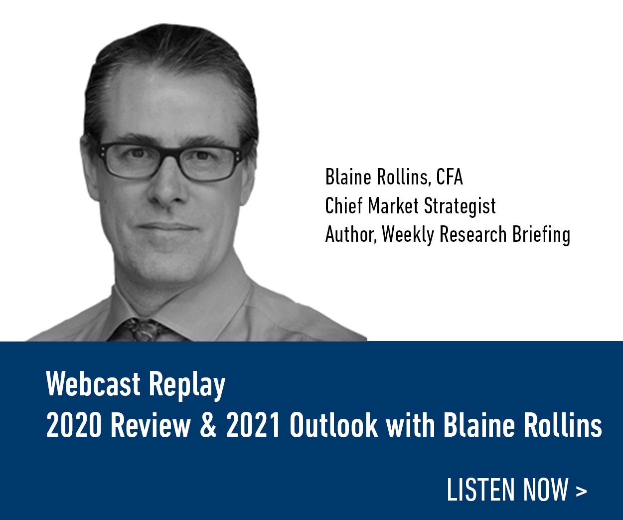 Webcast Replay: 2020 Review & 2021 Outlook with Blaine Rollins