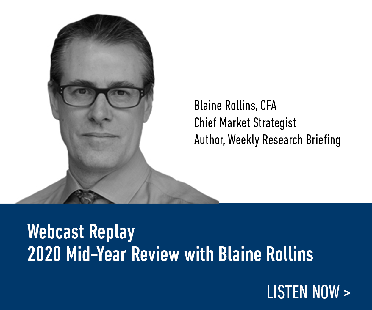 Webcast Replay: 2020 Mid-Year Review with Blaine Rollins