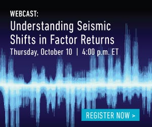 Understanding Seismic Shifts in Factor Returns Webcast promo